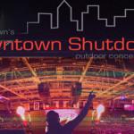 Downtown Shutdown